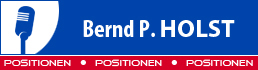 Positionen: Bernd P. Holst